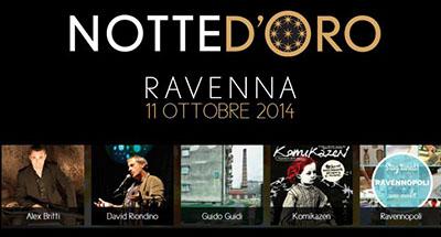 Notte d'oro 2014 a Ravenna