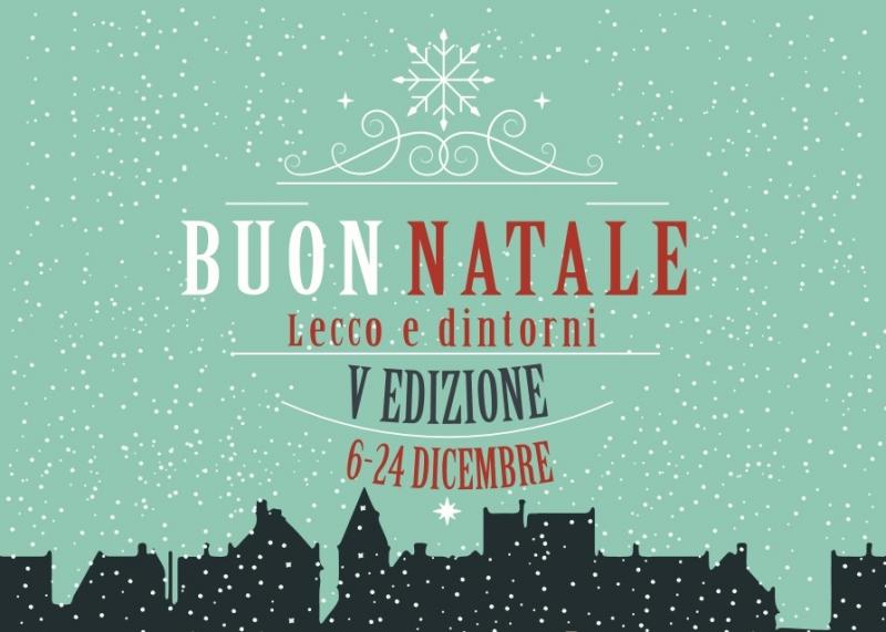Buon Natale Lecco e Dintorni 2017