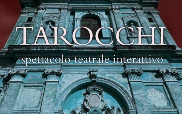 TAROCCHI - Spettacolo teatrale interattivo